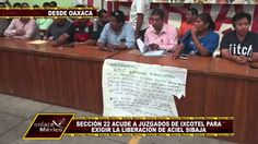 SECCIÓN 22 EXIJE LA LIBERACIÓN DE ACIEL SIBAJA