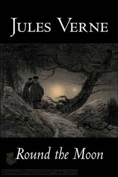 Jules Verne - Round the moon