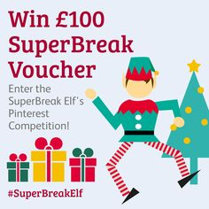 Enter the SuperBreak Elf's Christmas competition! Create a board called SuperBreak Elf and pin to it images of things that would make your Christmas a Super one! Make sure you use the hashtag #SuperBreakElf in your pins!