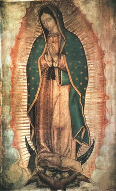 The history surrounding the appearance of our Blessed Mother at Guadalupe, Mexico