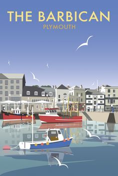 Vintage Travel Poster - The Barbican - Old Harbour of Plymouth - UK - by Dave Thompson - Posters Uk, Railway Posters, Art Deco Posters, Vintage Travel Posters, Poster Retro, British Travel, Tourism Poster, Barbican, Cities