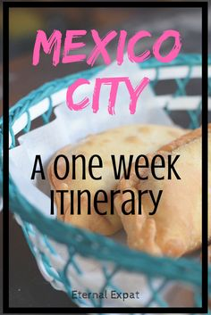 A One Week Mexico City Itinerary - What to do, where to eat and where to get the best souvenirs! | Eternal Expat