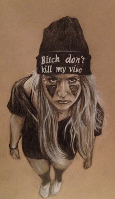 Charcoal on Toned- Don't kill my vibe For inquiries email schafferb@hotmail.com By Schaffer Brady