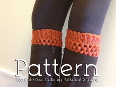 Roundup of DIY Knitted Boot Cuff tutorials and patterns. boot topper, boot candy, boot sock