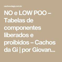 NO e LOW POO – Tabelas de componentes liberados e proibidos – Cachos da Gi | por Giovanna Oaken