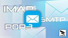 Apa Perbedaan IMAP, POP3 dan SMTP?