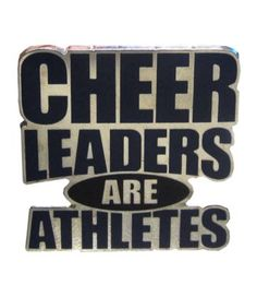 Cheerleaders Are Athletes Pin: We most definitely are athletes. I want this pin bad! @Varsity Cheerleading & Dance Cheerleading & Dance Cheerleading & Dance Cheerleading & Dance #VarsityShop