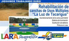 "@Gobernación de Lara @Infralara Rehabilitación Cancha de Usos Múltiples ""La Luz de Tacarigua"" #Crespo #LaraProgresista"
