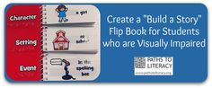 Here's an idea to build a story with braille readers!