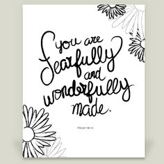 Psalm 139 14 You Are Fearfully and Wonderfully Made Framed Art Print by ErinBantle on BoomBoomPrints