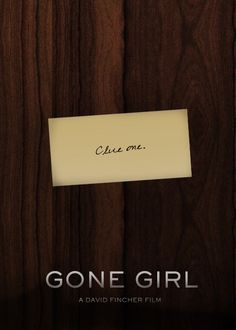 """Gone Girl"" poster - Great Film Clue 1 Minimal Movie Posters, Minimal Poster, Cinema Posters, Gone Girl Quotes, Tattoo Film, David Fincher, Girl Posters, Love Film, Alternative Movie Posters"