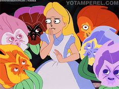 "yotam perel derp disney alice flowers ""That's nonsense ... flowers can't talk!"""