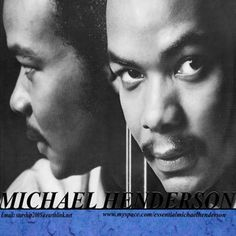 Check out MICHAEL HENDERSON on ReverbNation