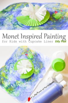 Beautiful Monet Inspired Painting for Kids with Cupcake Liner Lily Pad | A Little Pinch of Perfect
