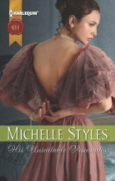 http://www.toreads.com/his-unsuitable-viscountess-online-michelle-styles Back of the Book A lifetime of living in a man's world has given sword-making-factory owner Eleanor Blackwell some very definite opinions—particularly about the duplicity of men!
