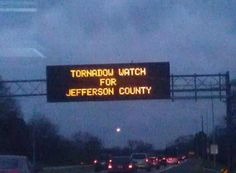 "Yes, it says ""Tornadow Watch for Jefferson County."""