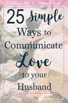 213 best the 5 love languages images on pinterest idioms 25 simple ways to communicate love to your husband fandeluxe Images