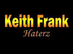 Keith Frank - Haterz