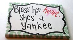 Bless her heart...  Southern humor hand painted canvas.