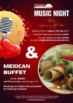Makindye Country Club   Music Night & Mexican Buffet - 7th February 2014