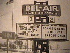 Bel Air Drive-In remember seeing the bel air sign from my Street corner all lit up at night  and going there when I was kid Theatre -