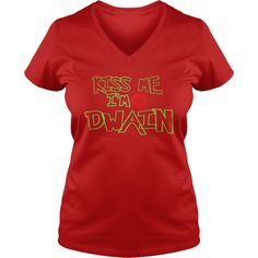 Dwain - Kiss Me I Am Dwain- TeeForDwain #gift #ideas #Popular #Everything #Videos #Shop #Animals #pets #Architecture #Art #Cars #motorcycles #Celebrities #DIY #crafts #Design #Education #Entertainment #Food #drink #Gardening #Geek #Hair #beauty #Health #fitness #History #Holidays #events #Home decor #Humor #Illustrations #posters #Kids #parenting #Men #Outdoors #Photography #Products #Quotes #Science #nature #Sports #Tattoos #Technology #Travel #Weddings #Women