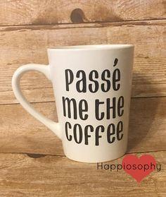 Passe Me The Coffee Dance Gift Dance Teacher Gift Coffee