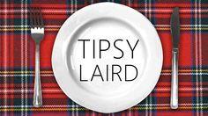 Scot Scran - TIPSY LAIRD