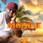 Mono T - Hello Summer Ft. LeVuvu Ed Sheeran Justin Bieber, Wretch 32, Anthony Hamilton, New Music Albums, Piano Songs, Audio Songs, Hello Summer, Best Wordpress Themes, Latest Music