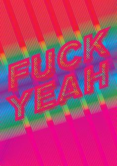F**K YEAH by Brenda O'Lochlainn