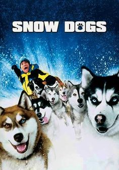 I am a sucker for a cute dog movie and Snow Dogs doesn't disappoint. I didn't think Cuban Gooding Jr. was a good physical comedian until I saw this movie. The dogs are cute and the story is inspirational and unique.