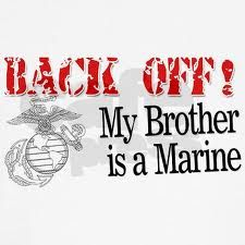 12 Best I M A Marines Sister Images Marine Sister My Marine