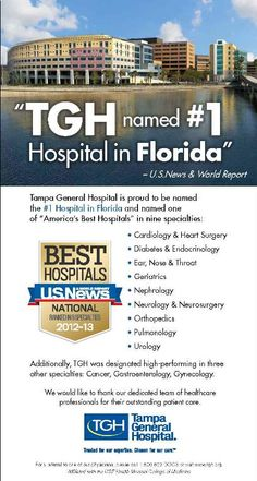 U.S.News & World Report's list of America's Best Hospitals was just released this morning and TGH has been named the #1 hospital in Florida and one of the nation's top hospitals in 9 specialties - Cardiology & Heart Surgery, Diabetes & Endocrinology, Ear, Nose & Throat, Geriatrics, Nephrology, Neurology & Neurosurgery, Orthopedics, Pulmonology and Urology. Thank you to our physicians and staff who make this possible!