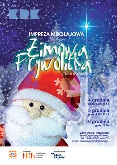 'Zimowa Frywolitka' - Teatr Banasiów  4-5.12.2014 || 9.00, 11.15 6.12.2014 || 16.00 http://www.nck.krakow.pl/component/content/article?id=850