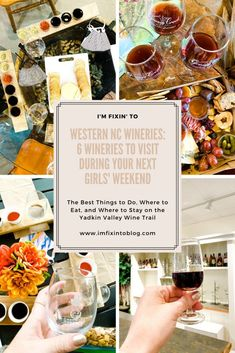 NC Blogger I'm Fixin' To shares 6 western NC wineries to vist during your next girls' weekend trip! Check it out.