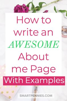 How to write an awesome about me page. Are you Stuck not sure what to write about on Your About me page then this post has examples to show you what you should consider add to design of your website. About Me Page, About Me Blog, About Me Examples, What To Write About, Things To Write About, Blog Topics, Blogger Tips, Make Money Blogging, Blogging Ideas
