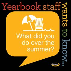 YEARBOOK SOCIAL MEDIA // Post this summer vacation poll image on your yearbook social sites and use student comments in your book. #Yearbook [Jostens]
