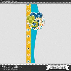 08-10-15 Freebie Border Cluster created by CT Teresa using Rise and Shine from Connie Prince.  Available at Designs by Connie Prince blog: scrapinfusions.blogspot.com