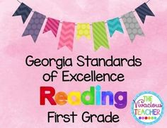 This pdf file includes Georgia Standards of Excellence posters for First Grade Reading. These posters were designed in black and white so you can save your color ink! I print these posters on colored card stock and laminate so they are ready to hang in my classroom year after year. www.thevivaciousteacher