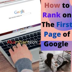 How to Rank on the First Page of Google in [2020] – Akarshantech First Page, New Technology, Case Study, The One, Insight, Knowledge, Marketing, Places, Google