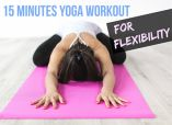 This yoga workout for flexibility takes only around 15 minutes, yet is effective not only for stretching but gaining strength and losing weight as well!