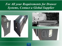 For All your Requirements for #DrawerSystems, Contact a Global Supplier : http://goo.gl/kdHF4W