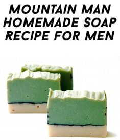 Mountain Man Detox Homemade Soap Recipe for Men with Free Printable Labels for Gifting #naturalsoaprecipes