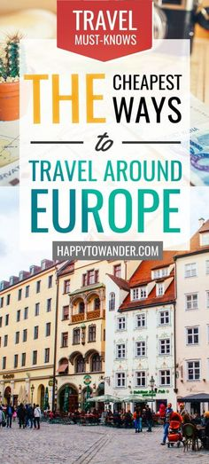 This epic guide details the cheapest and most affordable ways to travel Europe. If you're looking to travel Europe on a budget, you can't miss this read! #Travel #Europe #BudgetTravel