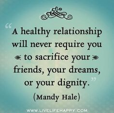 A Healthy Relationship - Mandy Hale - Click image to find more quotes Pinterest…