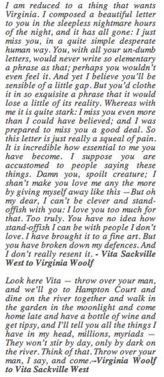 Virginia Woolf to Vita Sackville West Прекрасные сады, как, впрочем, и все прекрасное, рождаются из любви.
