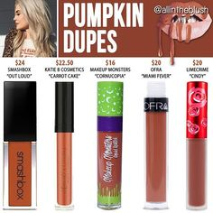#PUMPKIN DUPES ARE HERE I can't promise these shades will be identical but from comparing swatches of these colors to Kylie's, these were the closest. Please let me know what color from her Fall Lipkits I should dupe next! #allintheblush #makeupslaves