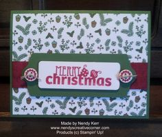 Nordic Merry Christmas Card Designer Series Paper at 4″ x 5-1/4″. Garden Green card stock at 1-11/16″ x 4-1/2″