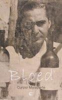 De wraak van de dodo: Curzio Malaparte - Bloed