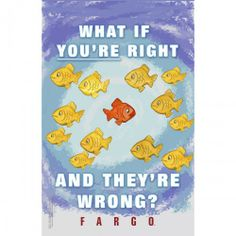 Fargo What if You're Right Poster [11x17]